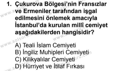 T.C. İnklap Tarihi ve Atatürkçülük 1 Dersi 2017 - 2018 Yılı Ek Sınavı 1. Soru