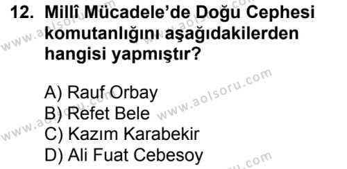 T.C. İnklap Tarihi ve Atatürkçülük 1 Dersi 2018-2019 Yılı 1. Dönem Sınavı 12. Soru