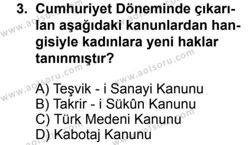 T.C. İnklap Tarihi ve Atatürkçülük 2 Dersi 2011 - 2012 Yılı Ek Sınavı 3. Soru