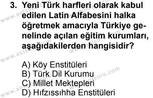 T.C. İnklap Tarihi ve Atatürkçülük 2 Dersi 2013 - 2014 Yılı 3. Dönem Sınav Soruları 3. Soru