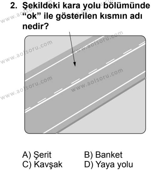 Trafik ve İlk Yardım 1 Dersi 2012-2013 Yılı 1. Dönem Sınavı 2. Soru