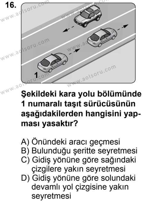 Trafik ve İlk Yardım 1 Dersi 2012-2013 Yılı 1. Dönem Sınavı 16. Soru