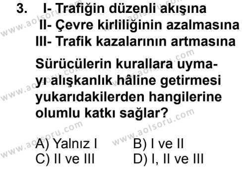 Trafik ve İlk Yardım 1 Dersi 2013-2014 Yılı 1. Dönem Sınavı 3. Soru