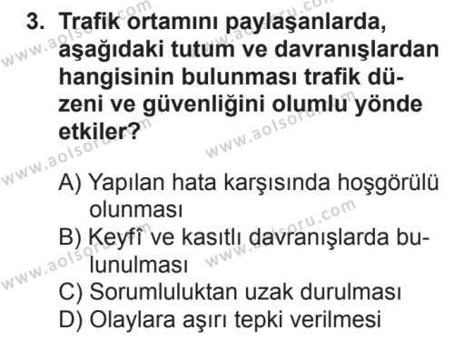 Trafik ve İlk Yardım 1 Dersi 2017 - 2018 Yılı 2. Dönem Sınavı 3. Soru