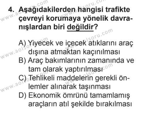 Trafik ve İlk Yardım 1 Dersi 2017 - 2018 Yılı 2. Dönem Sınavı 4. Soru