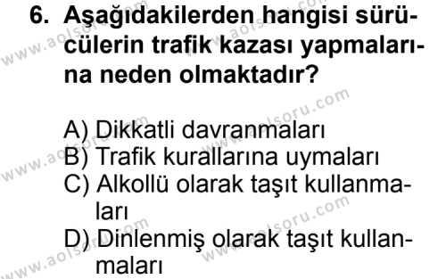 Trafik ve İlk Yardım 2 Dersi 2012-2013 Yılı 1. Dönem Sınavı 6. Soru