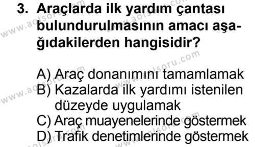 Trafik ve İlk Yardım 2 Dersi 2013 - 2014 Yılı 3. Dönem Sınav Soruları 3. Soru
