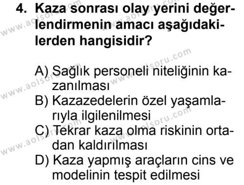 Trafik ve İlk Yardım 2 Dersi 2013 - 2014 Yılı 3. Dönem Sınav Soruları 4. Soru