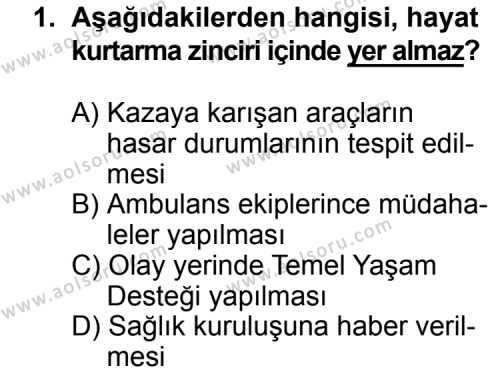 Trafik ve İlk Yardım 2 Dersi 2014 - 2015 Yılı Ek Sınav Soruları 1. Soru