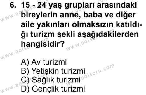 Turizm 2 Dersi 2012-2013 Yılı 1. Dönem Sınavı 6. Soru
