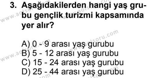 Turizm 2 Dersi 2013 - 2014 Yılı 1. Dönem Sınavı 3. Soru