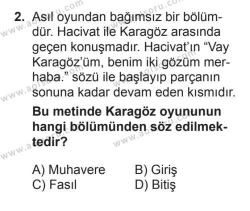 Türk Dili ve Edebiyatı 4 Dersi 2017 - 2018 Yılı 3. Dönem Sınavı 2. Soru