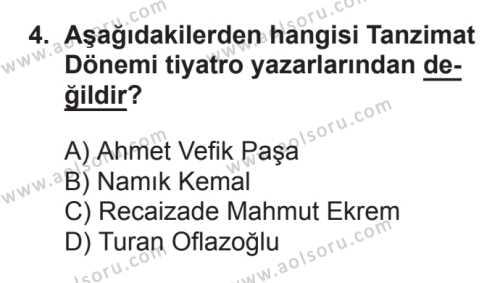 Türk Dili ve Edebiyatı 4 Dersi 2017 - 2018 Yılı 3. Dönem Sınavı 4. Soru