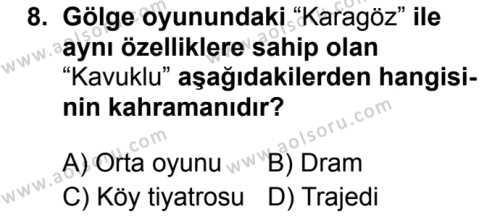 Türk Dili ve Edebiyatı 4 Dersi 2019-2020 Yılı 1. Dönem Sınavı 8. Soru