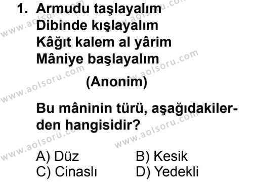 Türk Edebiyatı 1 Dersi 2011 - 2012 Yılı Ek Sınav Soruları 1. Soru