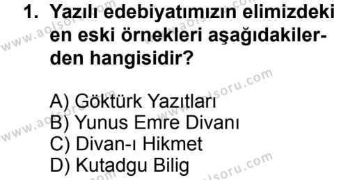 Türk Edebiyatı 1 Dersi 2013 - 2014 Yılı 3. Dönem Sınav Soruları 1. Soru