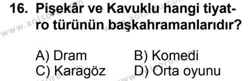 Türk Edebiyatı 2 Dersi 2011-2012 Yılı 1. Dönem Sınavı 16. Soru