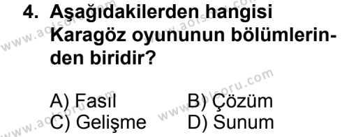 Türk Edebiyatı 2 Dersi 2012 - 2013 Yılı 3. Dönem Sınav Soruları 4. Soru