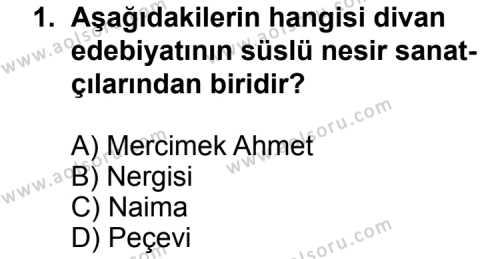 Türk Edebiyatı 4 Dersi 2014 - 2015 Yılı Ek Sınav Soruları 1. Soru