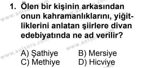Türk Edebiyatı 5 Dersi 2012 - 2013 Yılı Ek Sınav Soruları 1. Soru